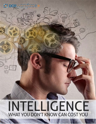 INTELLIGENCE - WHAT YOU DON'T KNOW CAN COST YOU