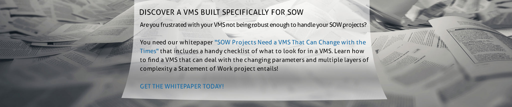 Discover a VMS Built Specifically for SOW