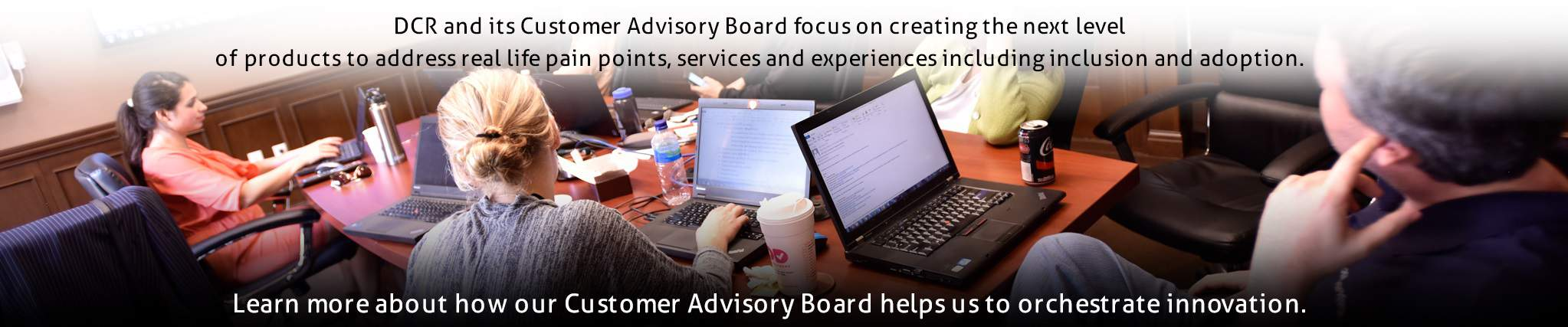 DCR Customer Advisory Board