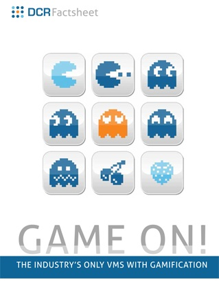 GAME ON! THE INDUSTRY'S ONLY VMS WITH GAMIFICATION