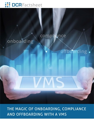 THE MAGIC OF ONBOARDING, COMPLIANCE AND OFFBOARDING WITH A VMS