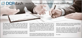 UTILIZING THE APPLICANT QUESTIONNAIRE TO MAKE REQUISITIONS EASY